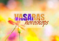VASARAS HOROSKOPS – kas sagaidu katru no zodiaka zīmēm?